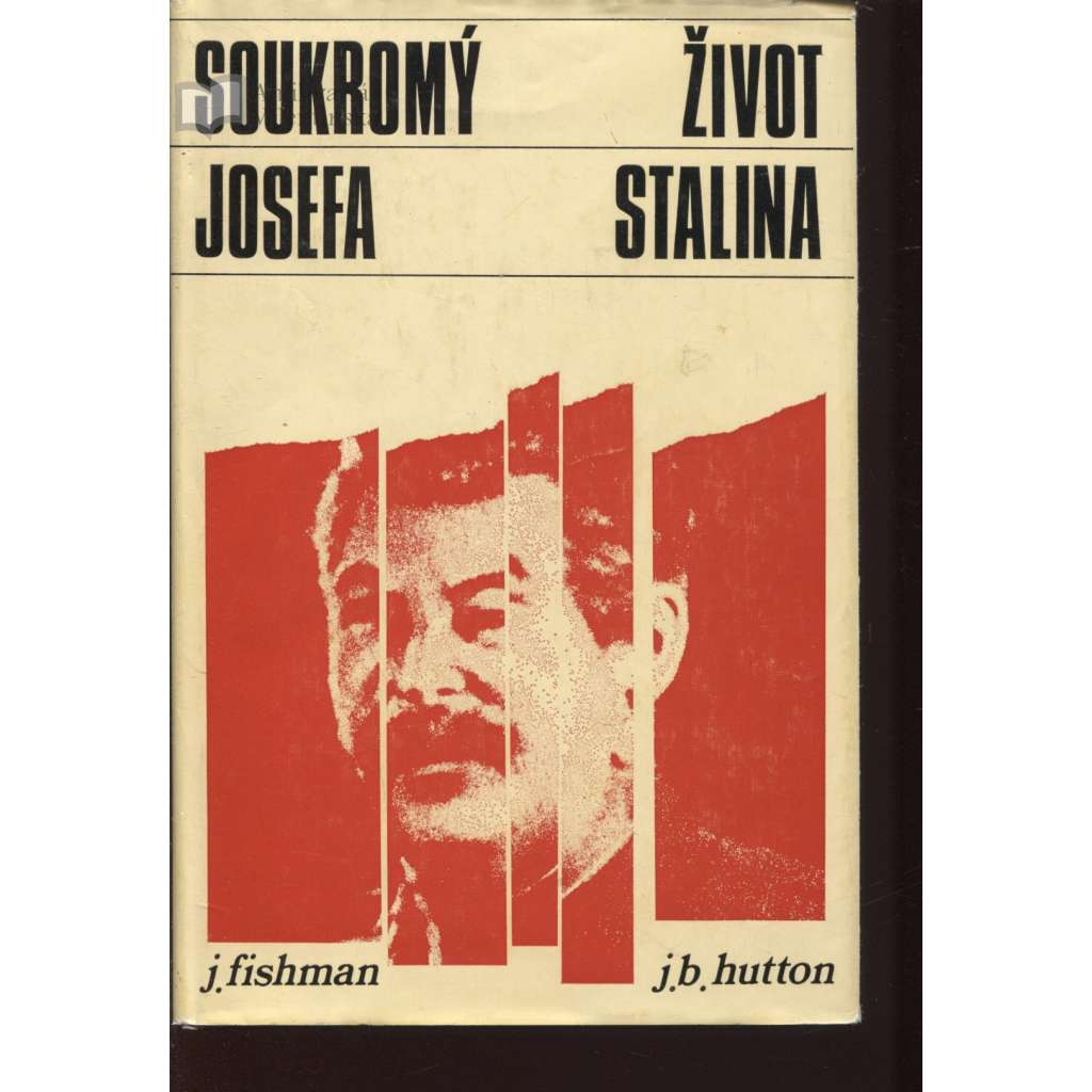 Soukromý život Josefa Stalina (exil, Stalin)