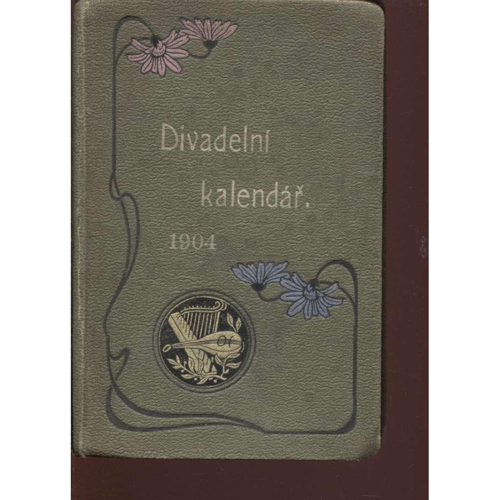 Divadelní kalendář na rok 1904. Ročník XXIII.