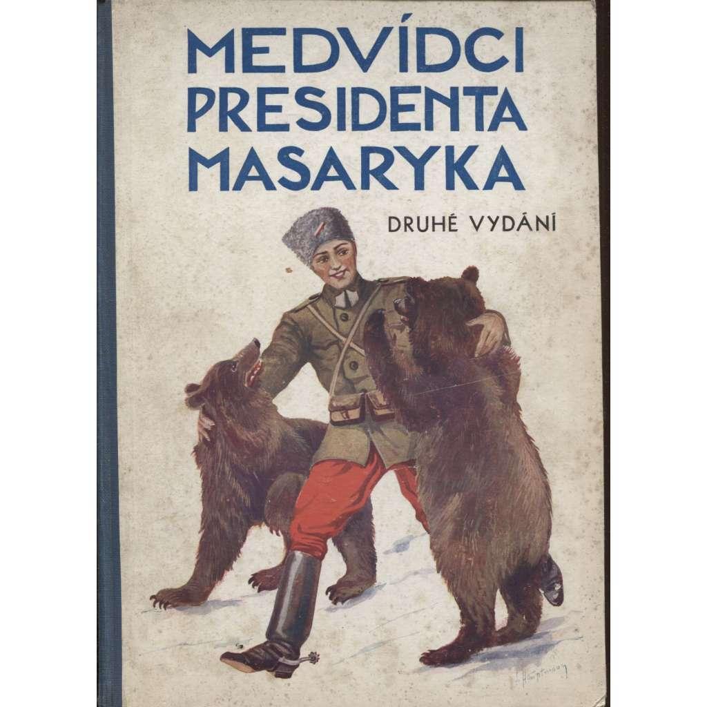 Medvídci presidenta Masaryka (II. rošířené vydání)