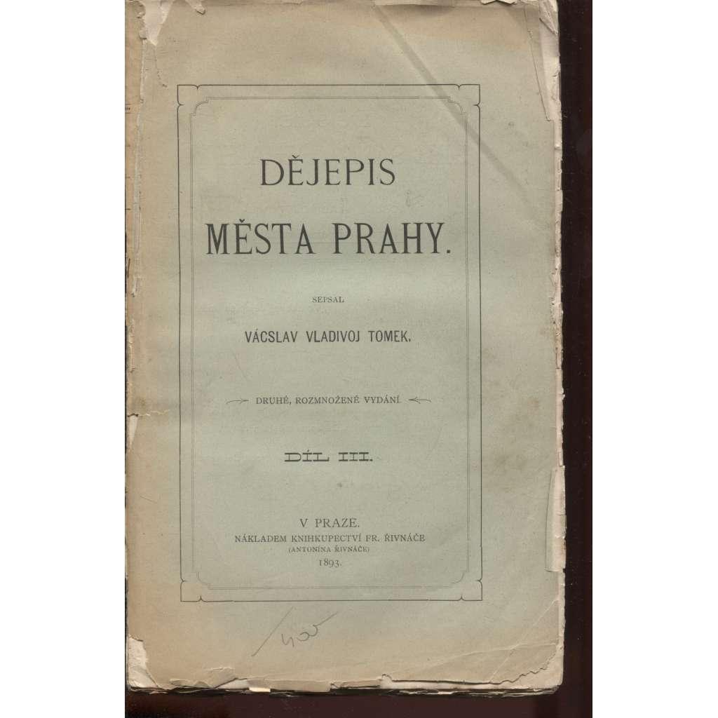 Dějepis města Prahy, díl III. (1893)