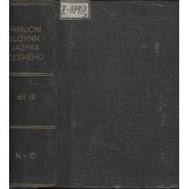 Příruční slovník jazyka českého, díl III. (N-O)