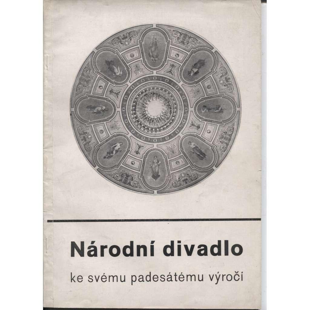 Národní divadlo ke svému 50. výročí - (zajímavá obálka) 1932 PRAHA