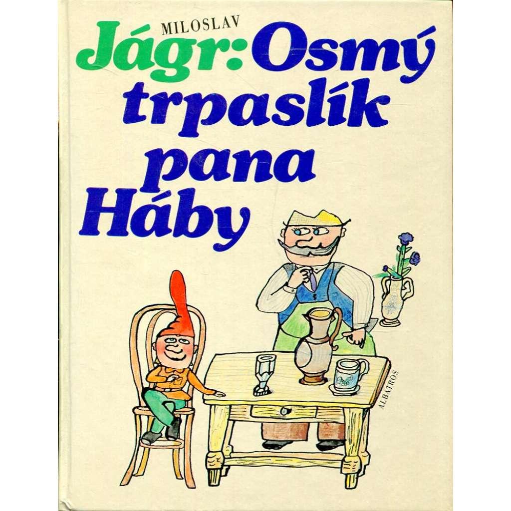 Osmý trpaslík pana Háby