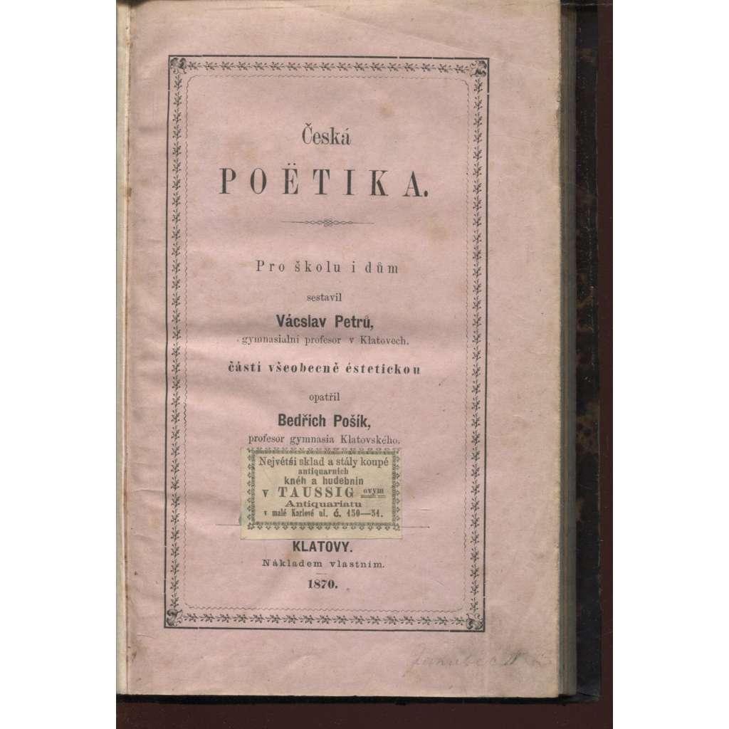 Česká poëtika (Česká poetika, 1870, vazba kůže)
