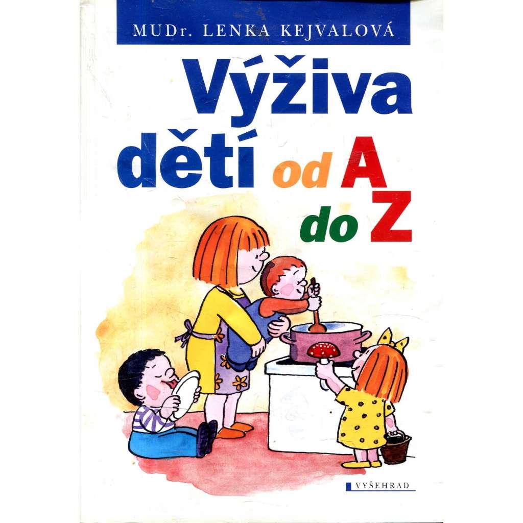 Výživa dětí od A do Z