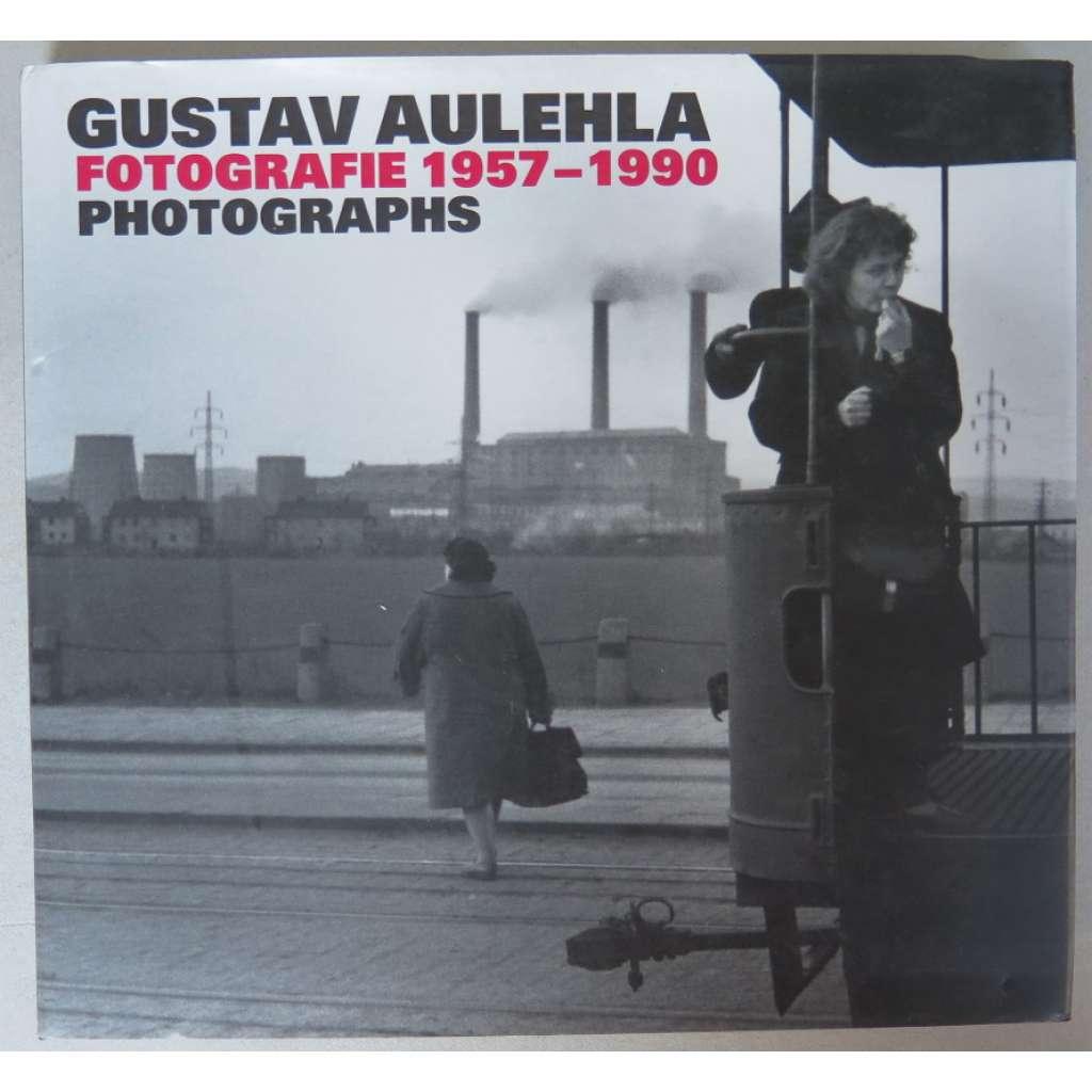 Gustav Aulehla. Fotografie 1957-1990 = Photographs 1957-1990