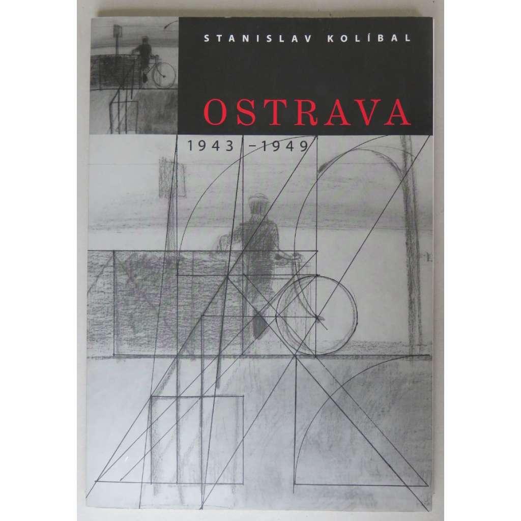 Ostrava 1943-1949