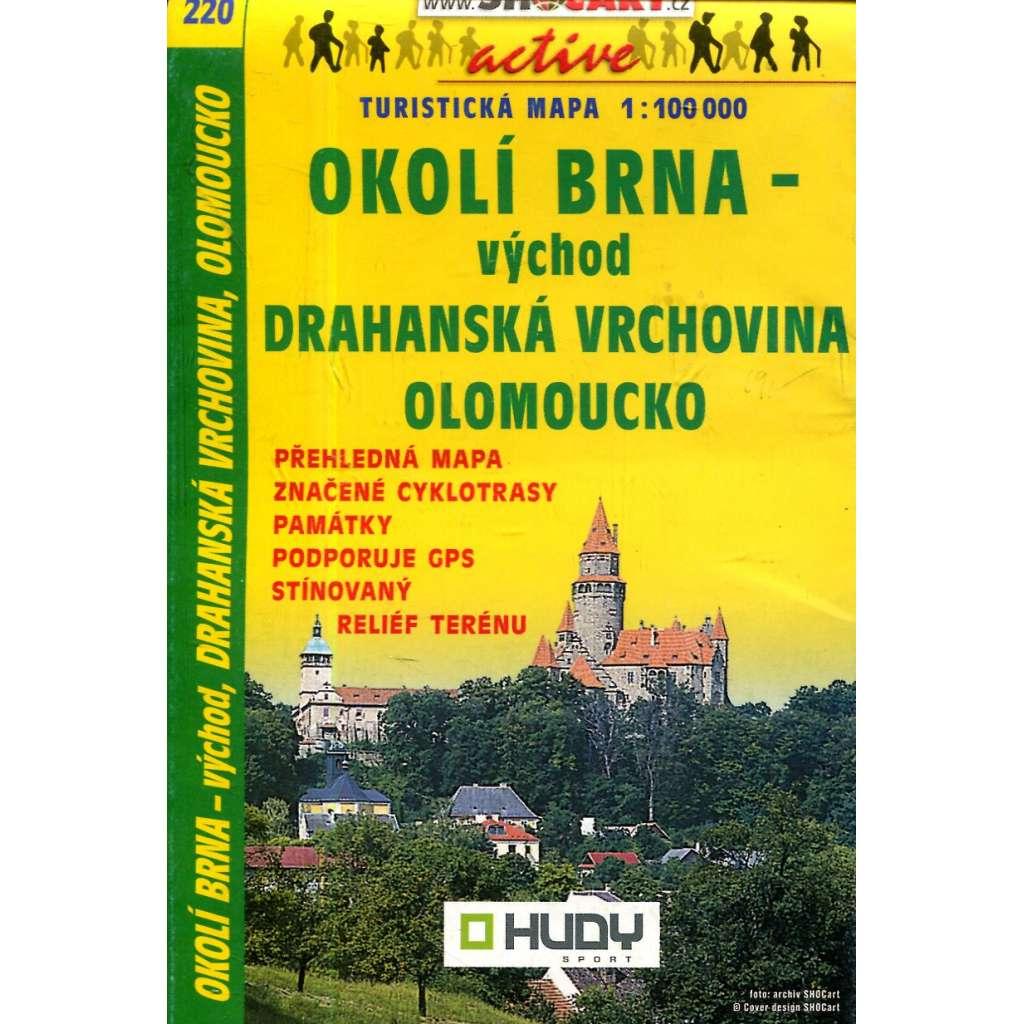 Turistická mapa : Okolí Brna - východ, Drahanská vrchovina * Olomoucko