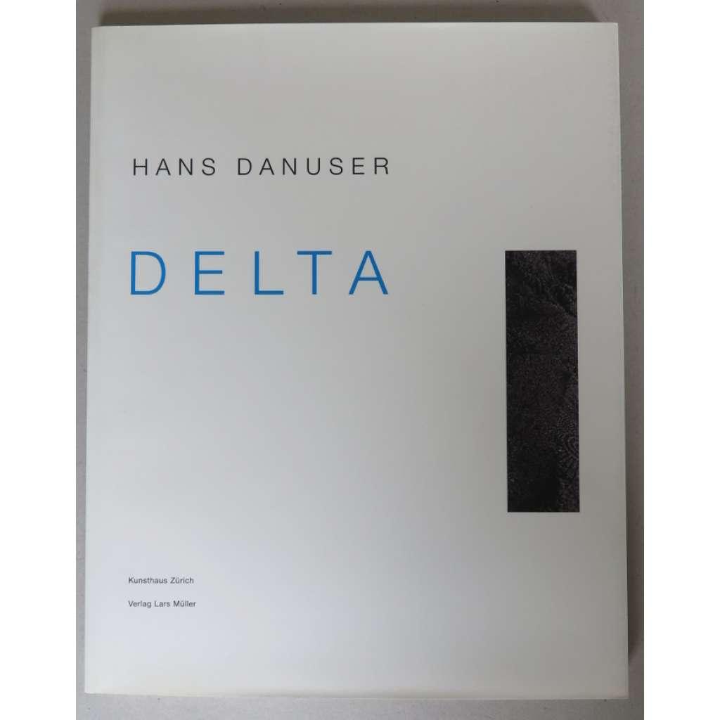 Hans Danuser. Delta. Fotoarbeiten 1990-1996