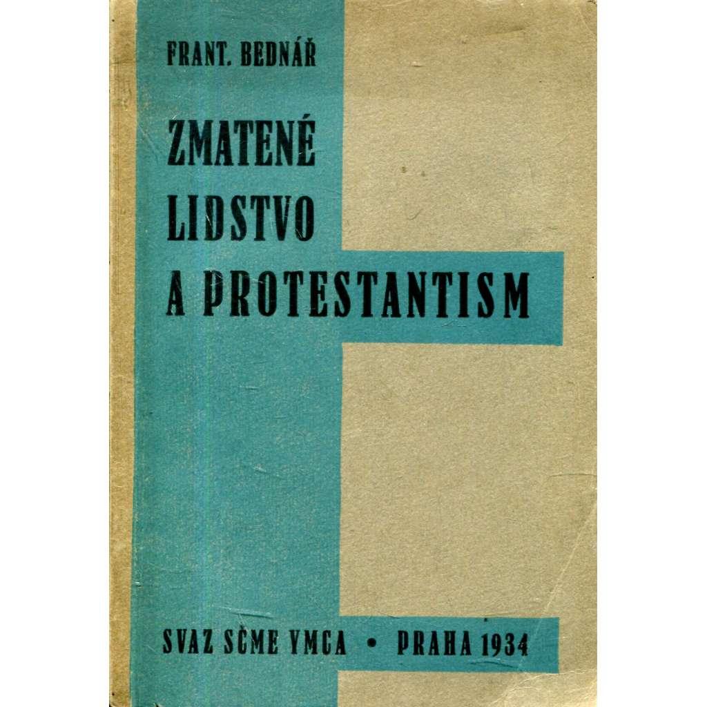 Zmatené lidstvo a protestantism