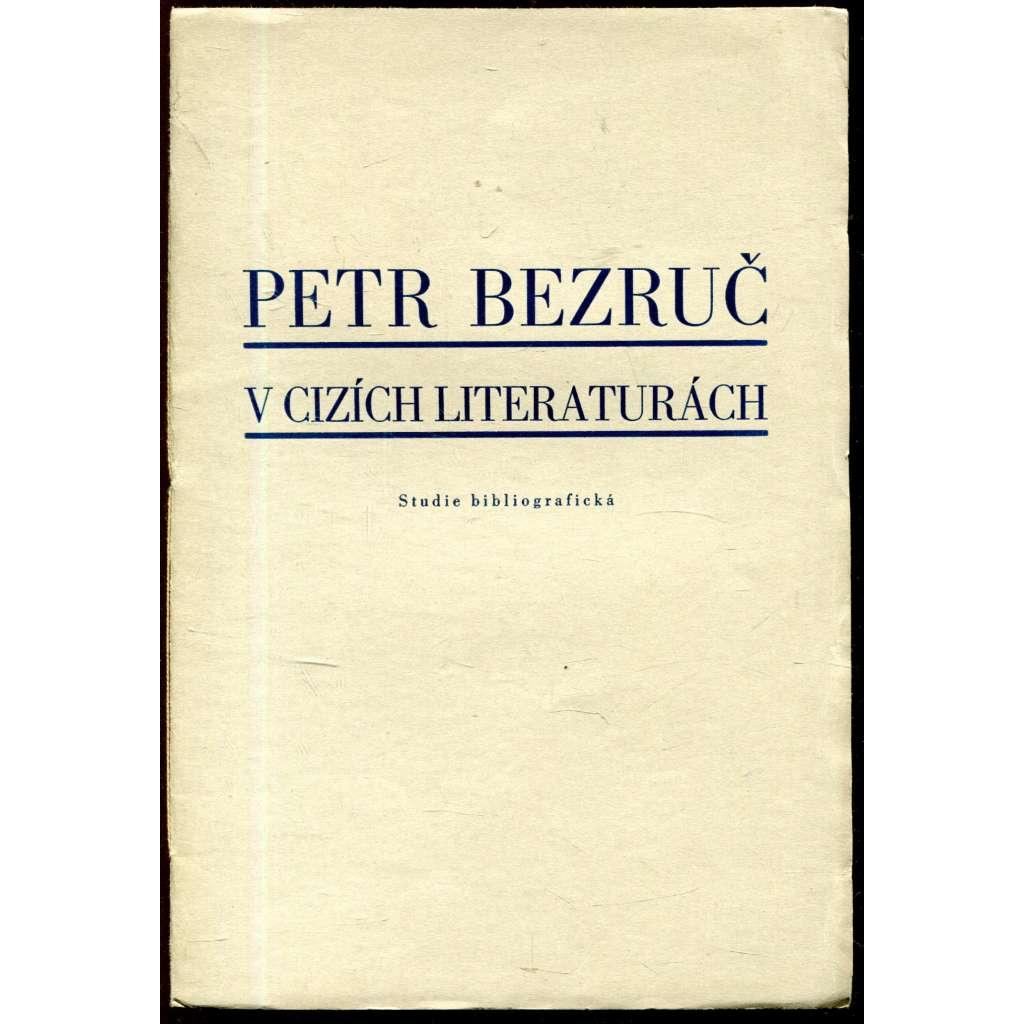 Petr Bezruč v cizích literaturách