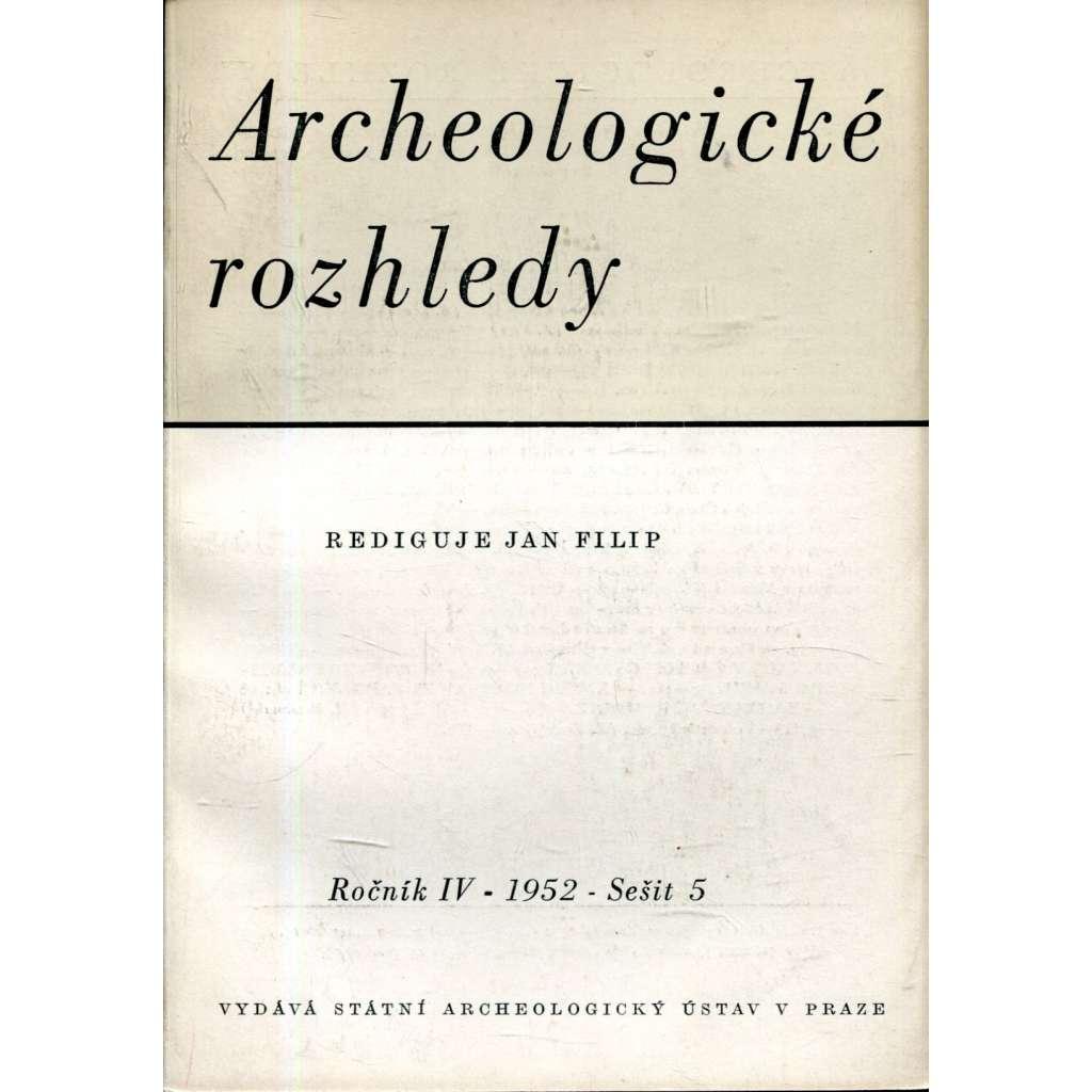 Archeologické rozhledy, roč. IV. /1952, sešit 5