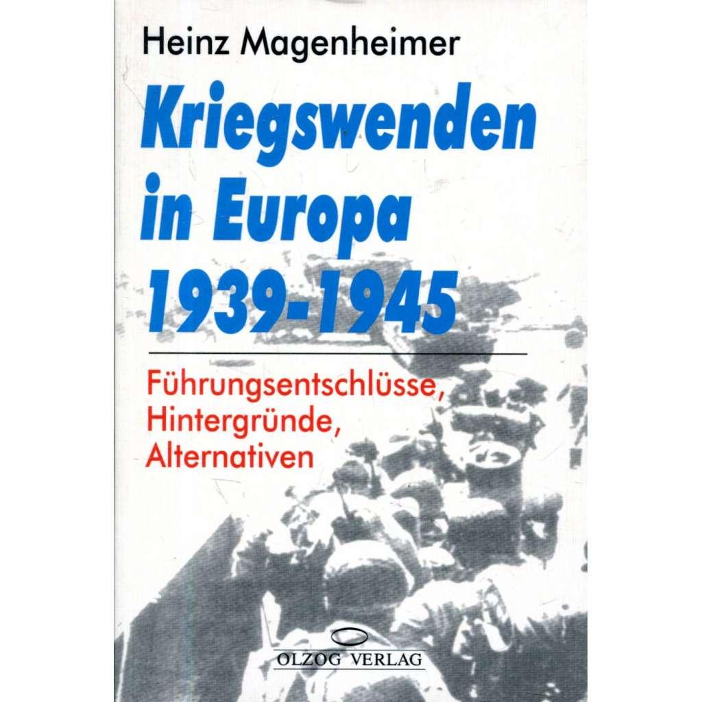 Kriegswenden in Europa 1939-1945
