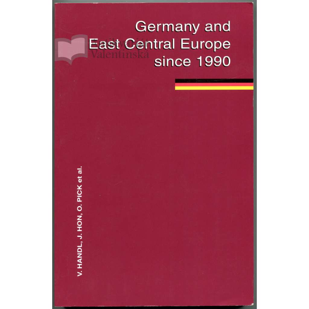 Germany and the East Central Europe since 1990