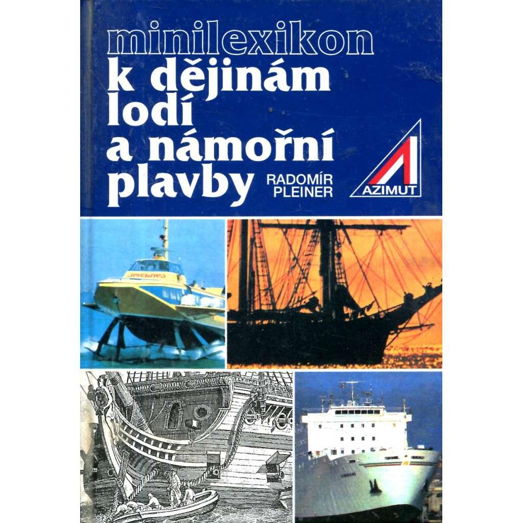 Minilexikon k dějinám lodí a námořní plavby