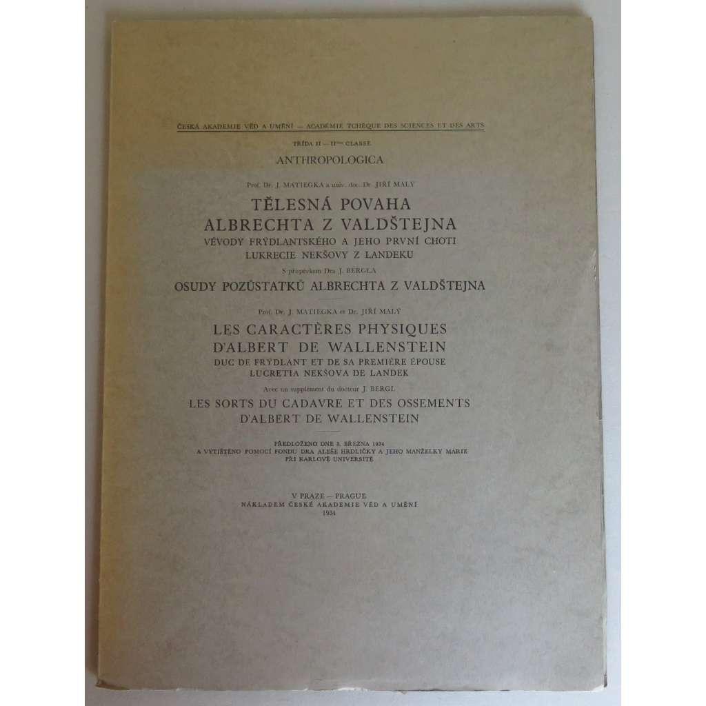 Tělesná povaha Albrechta z Valdštejna, vévody frýdlantského / Les caracteres physiques d'Albert de Wallenstein, duc de Frydlant ...