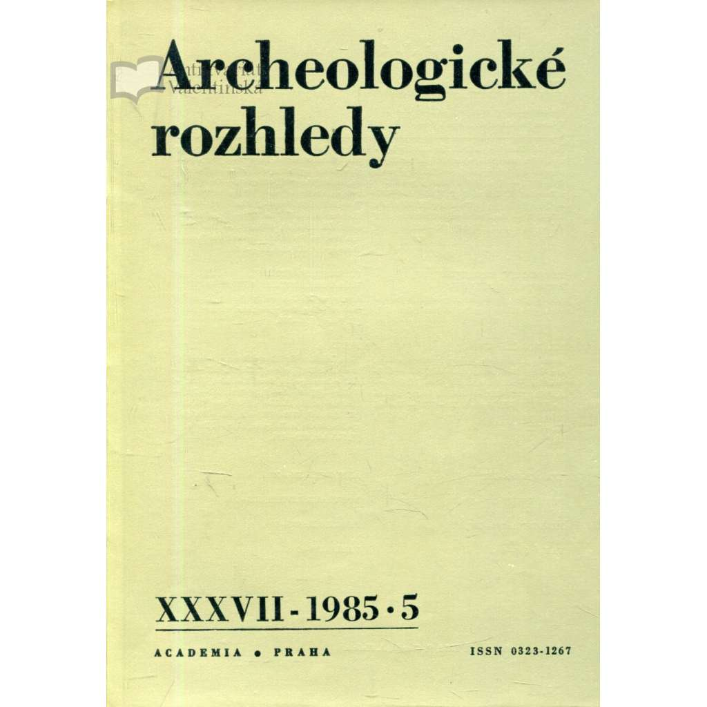 Archeologické rozhledy XXXVII - 1985, č. 5.