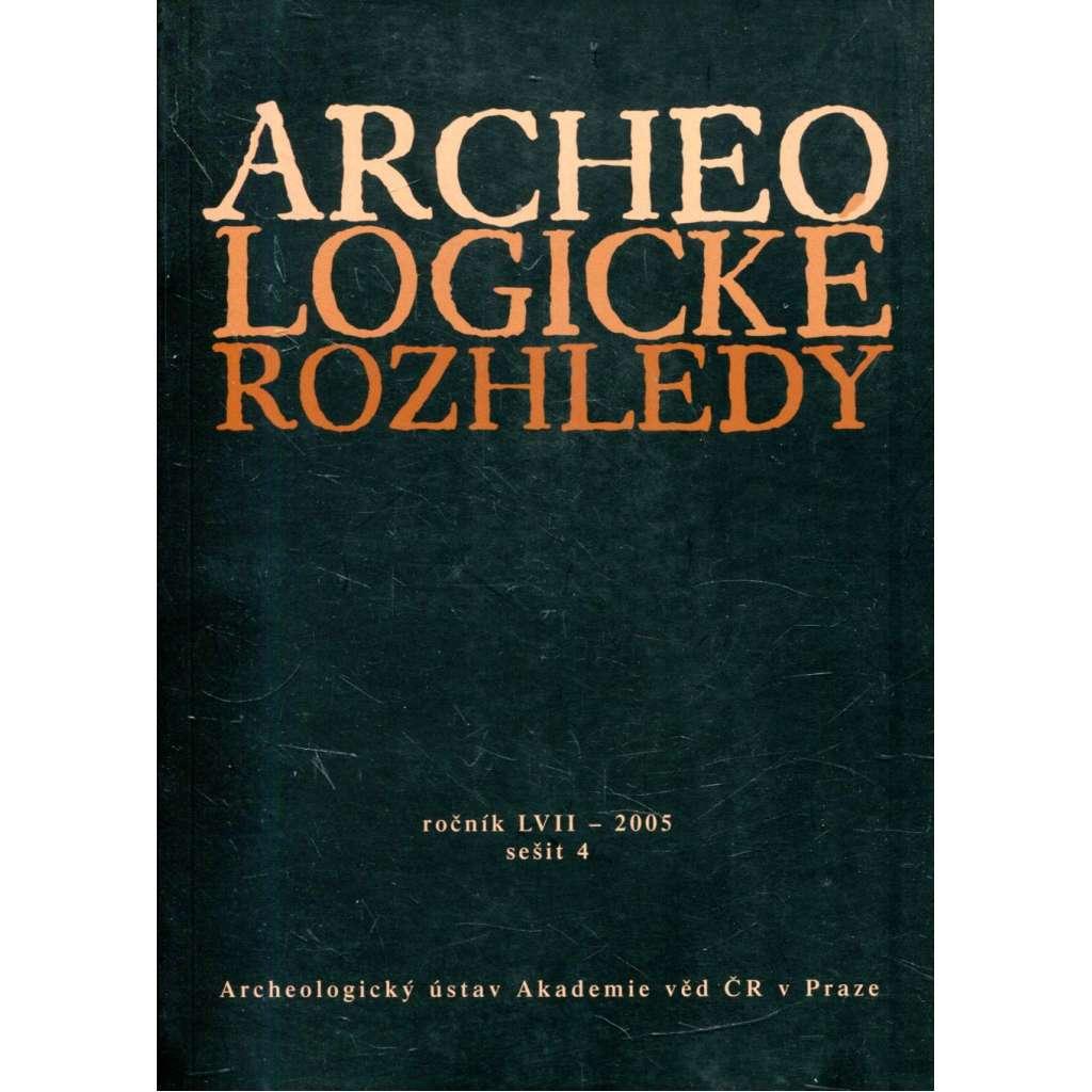 Archeologické rozhledy, roč. LVII - 2005, sešit 4