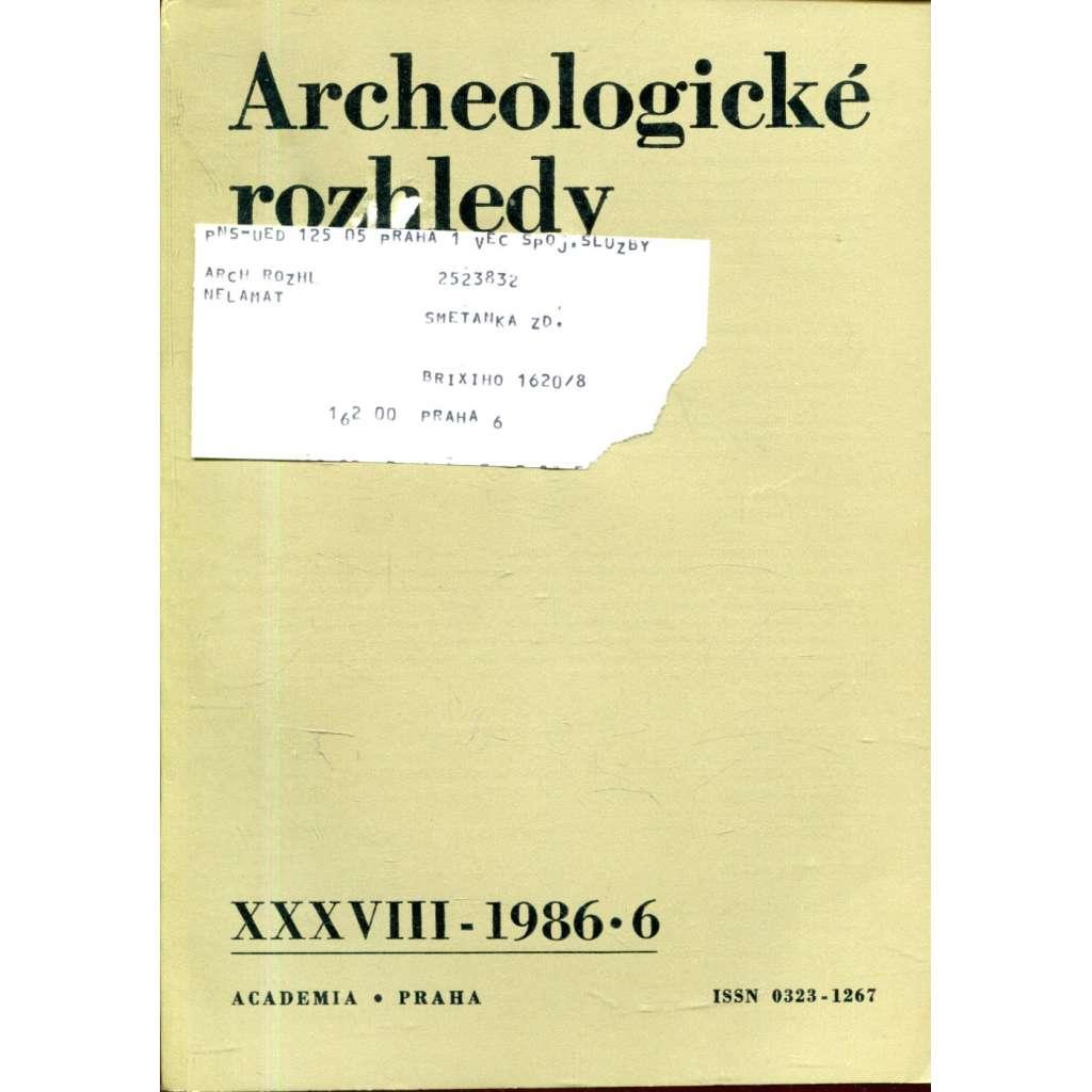 Archeologické rozhledy, roč. XXXVIII - 1986, sešit 6