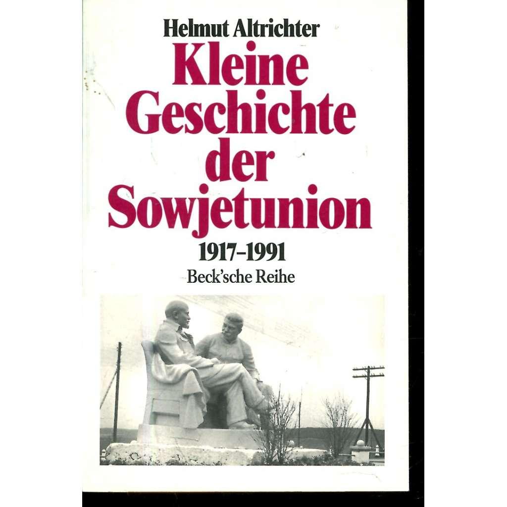 Kleine Geschichte der Sowjetunion