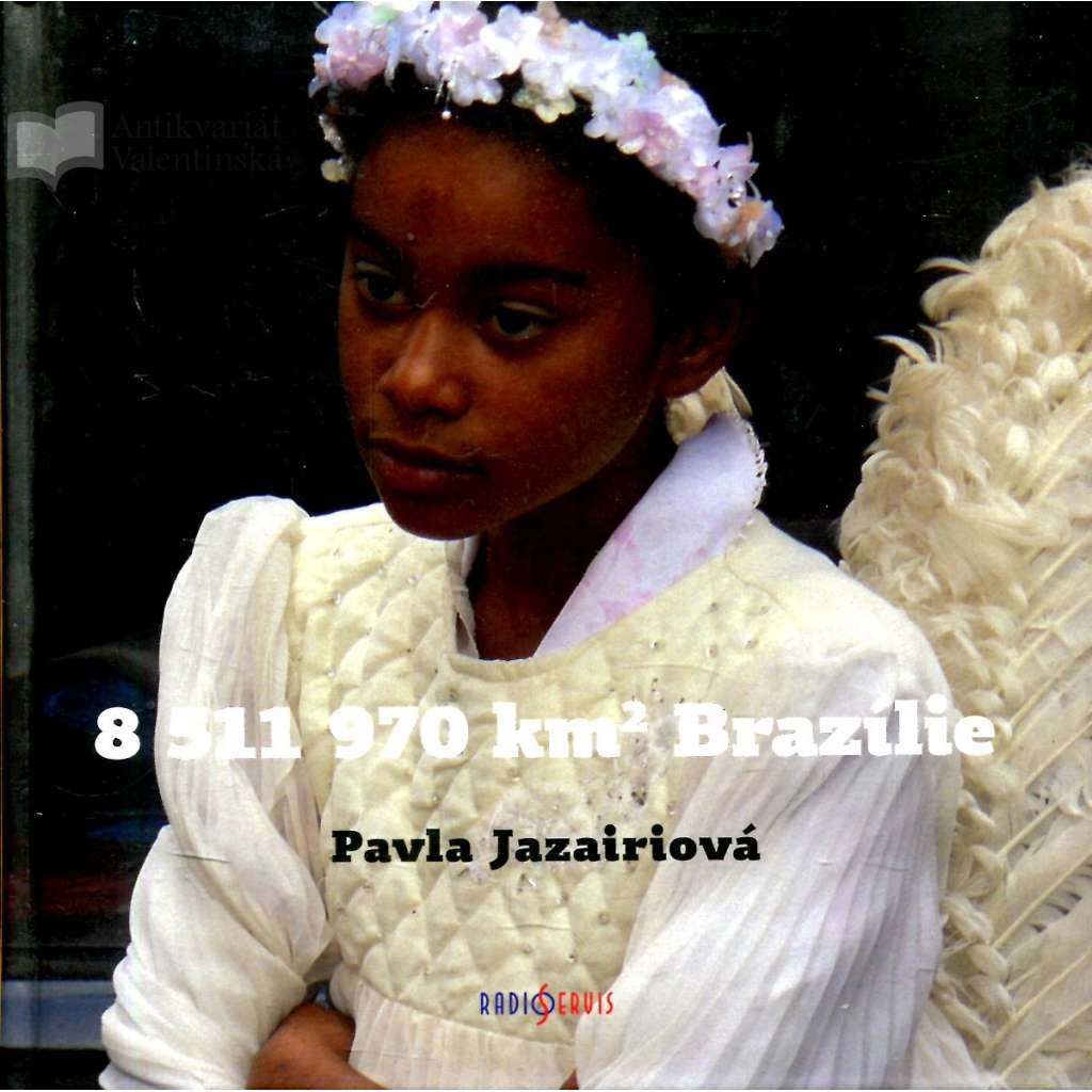 8 511 970 km² Brazílie