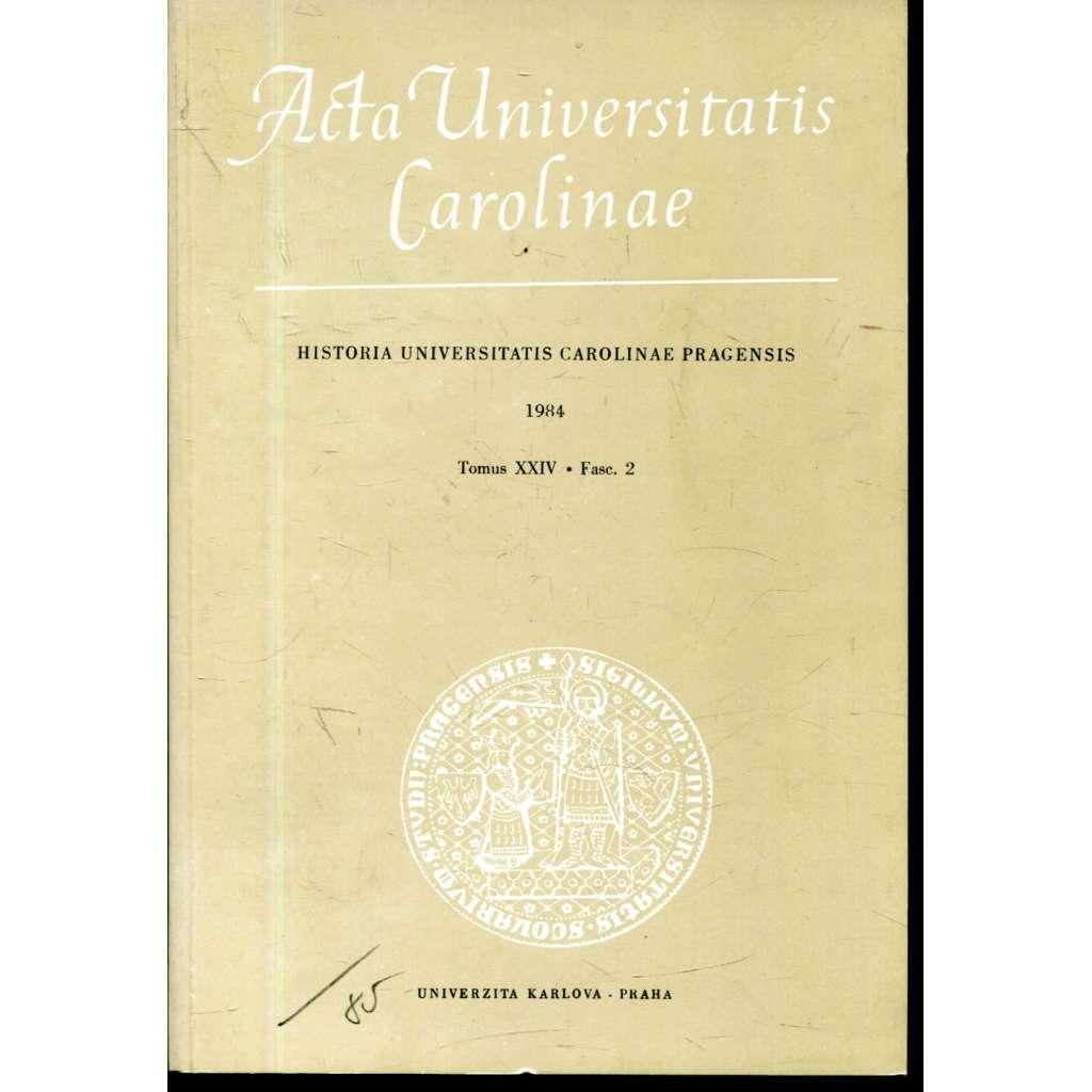 Historia Universitatis Carolinae Pragensis, XXIV/2, 1984. Acta Universitatis Carolinae Pragensis.