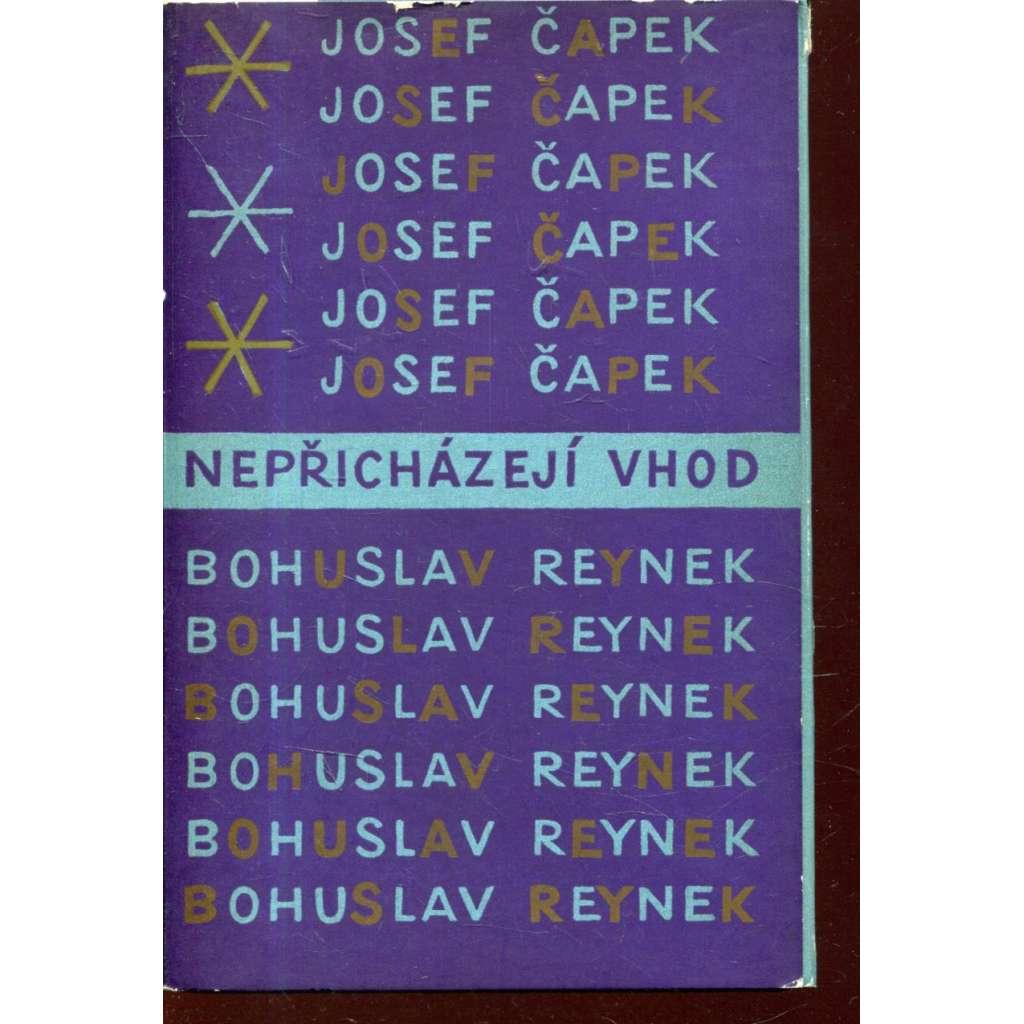 Nepřicházejí vhod (obálka Josef Čapek) - korespondence Josef Čapek - Bohuslav Reynek (1970)