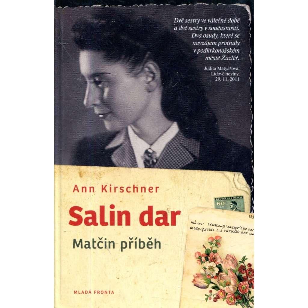 Salin dar - Matčin příběh