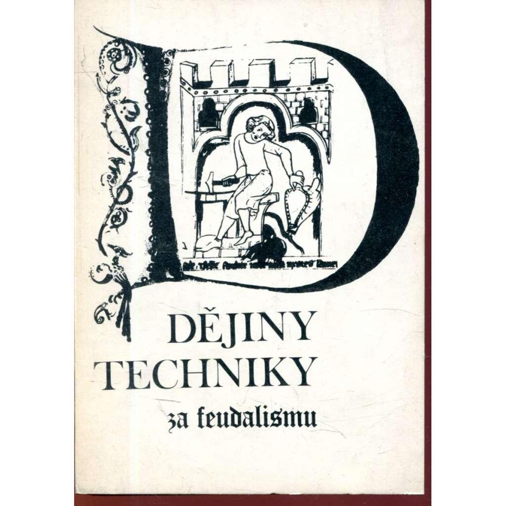 Dějiny techniky za feudalismu