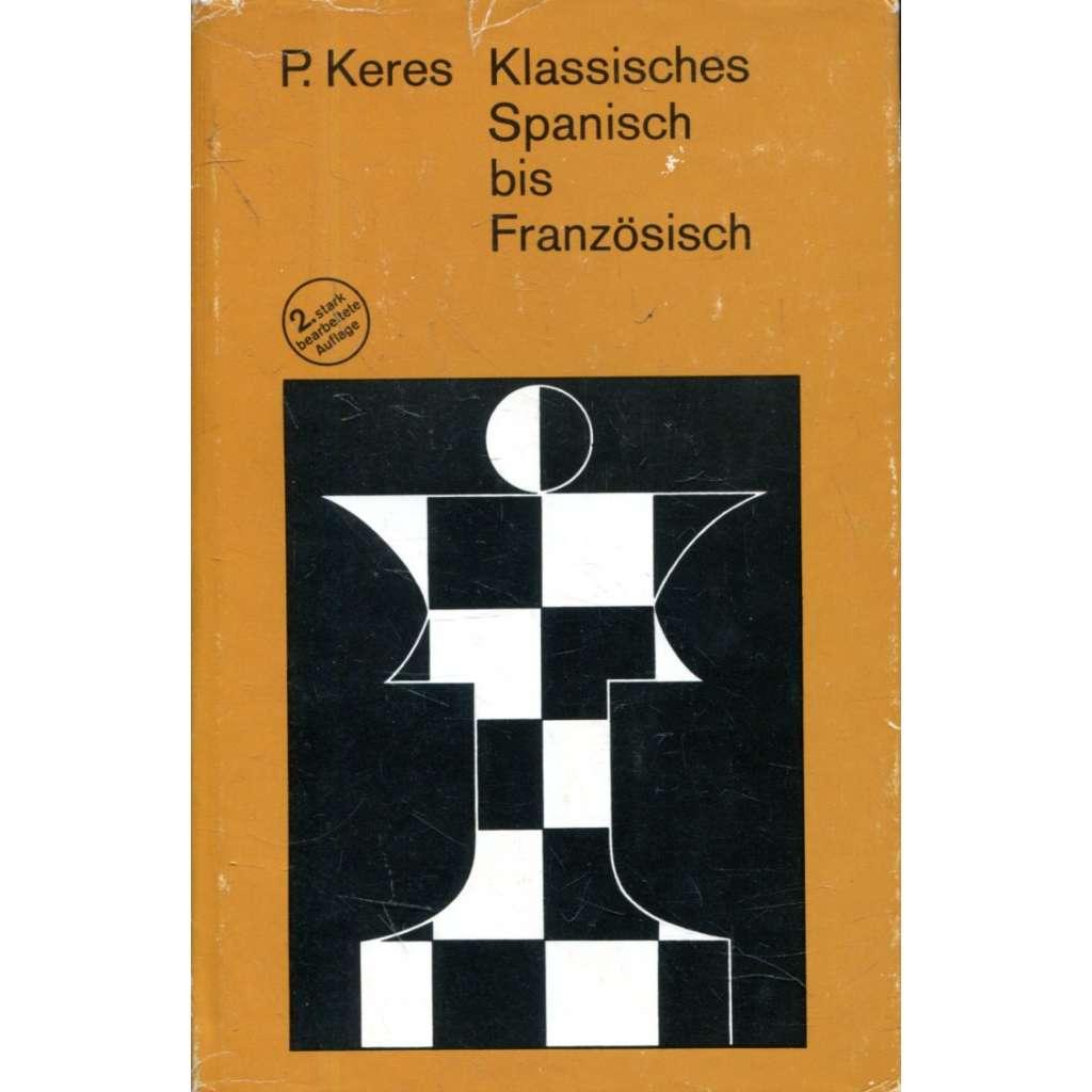 Klassisches Spanisch bis Französisch (šachy)