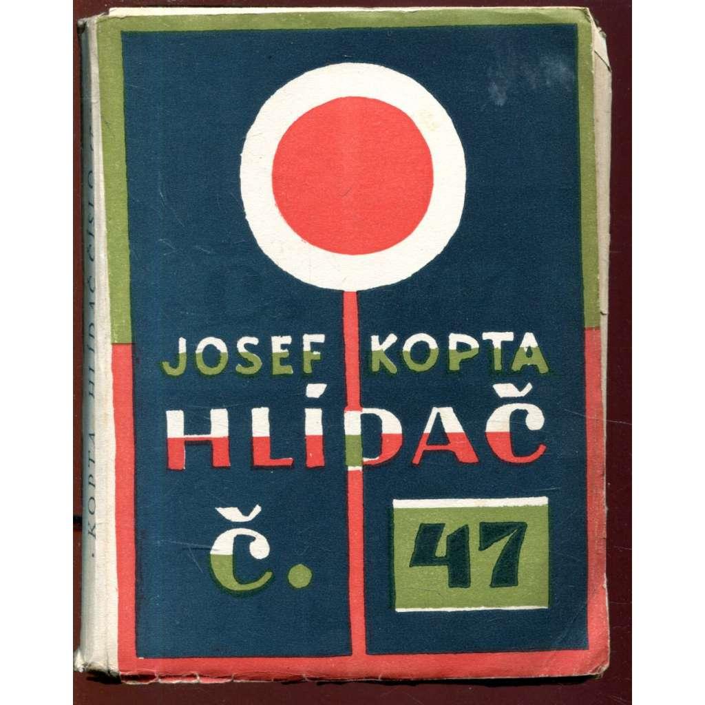 Hlídač č. 47 - obálka Josef Čapek
