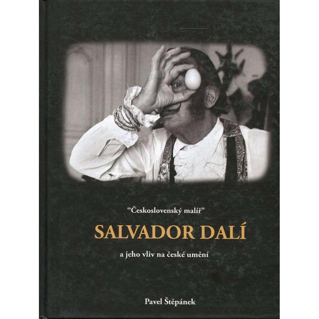 """""""Československý malíř"""" Salvador Dalí a jeho vliv na české umění"""
