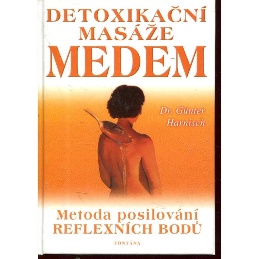 Detoxikační masáže medem