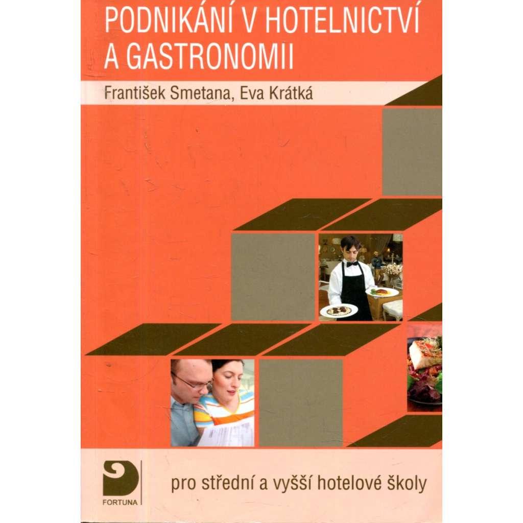 Podnikání v hotelnictví a gastronomii + CD