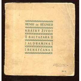 Krátký život Baltazara Aldramina Benátčana