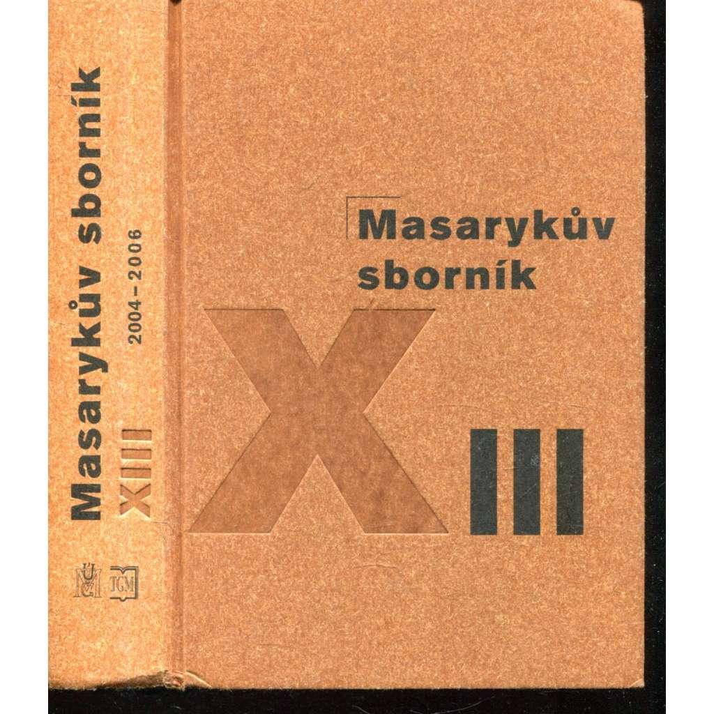 Masarykův sborník XIII. (2004-2006)---MAsaryk