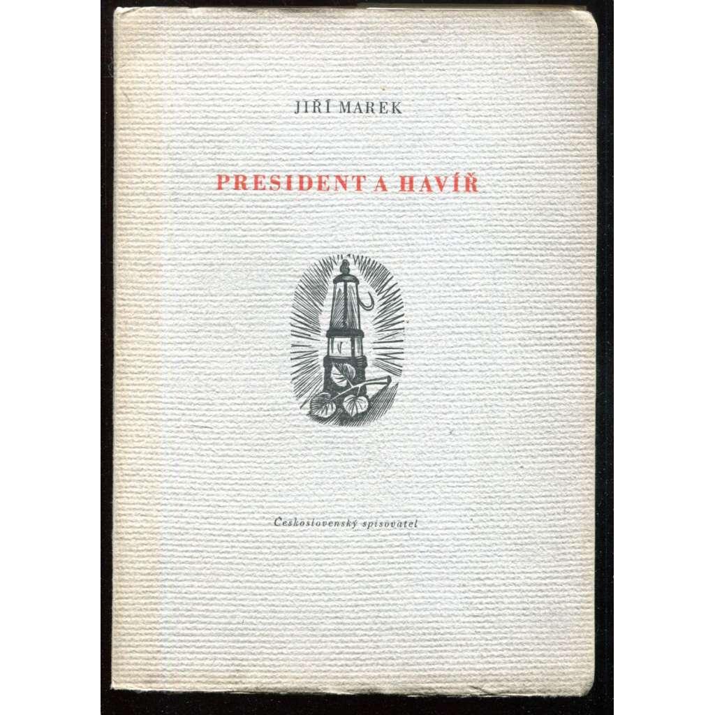 President a havíř