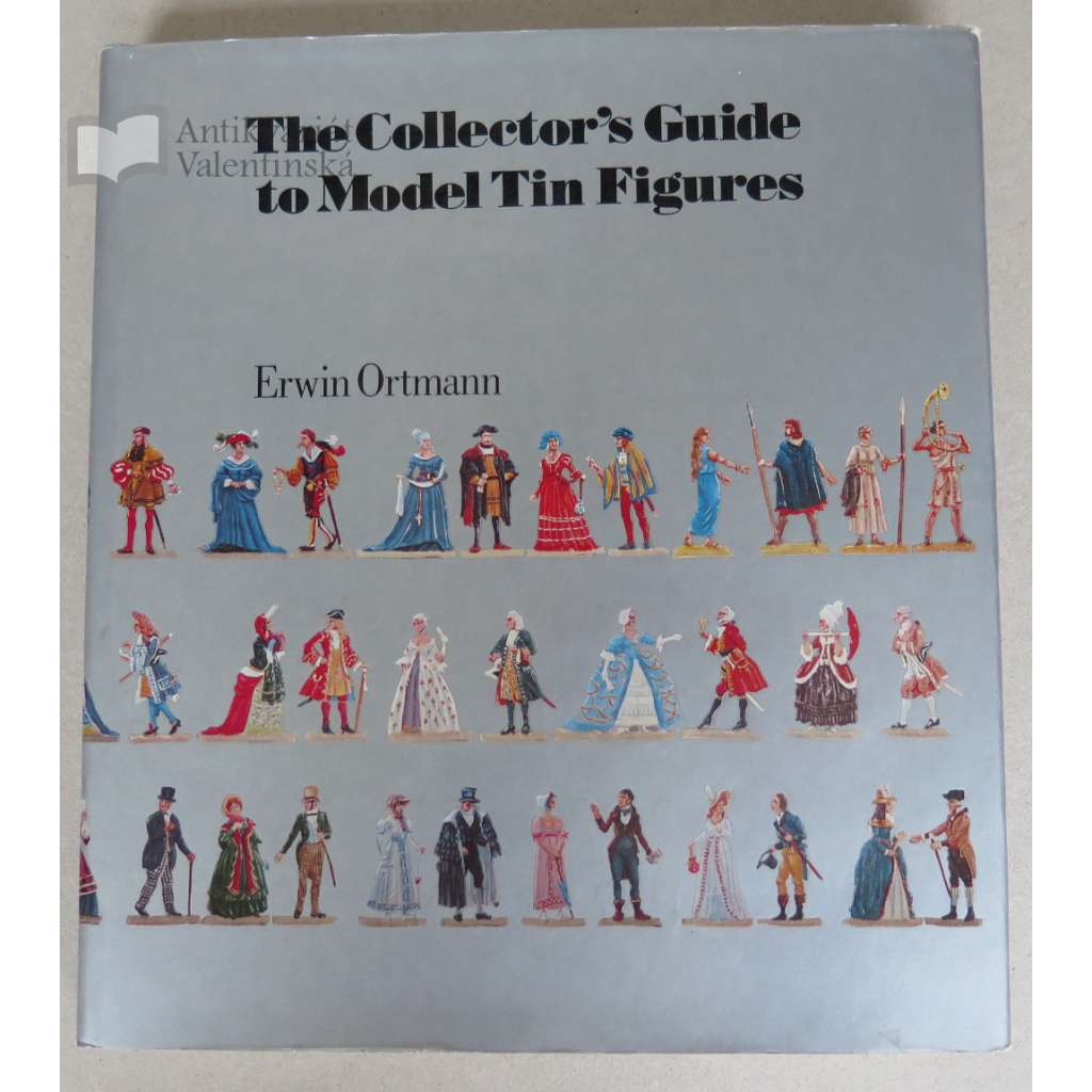 The Collector's Guide to Model Tin Figures