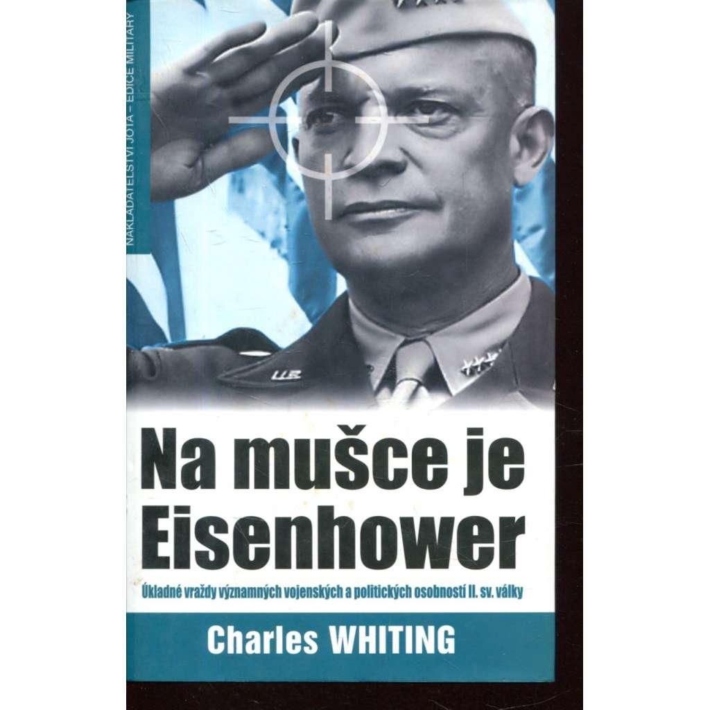 Na mušce je Eisenhower
