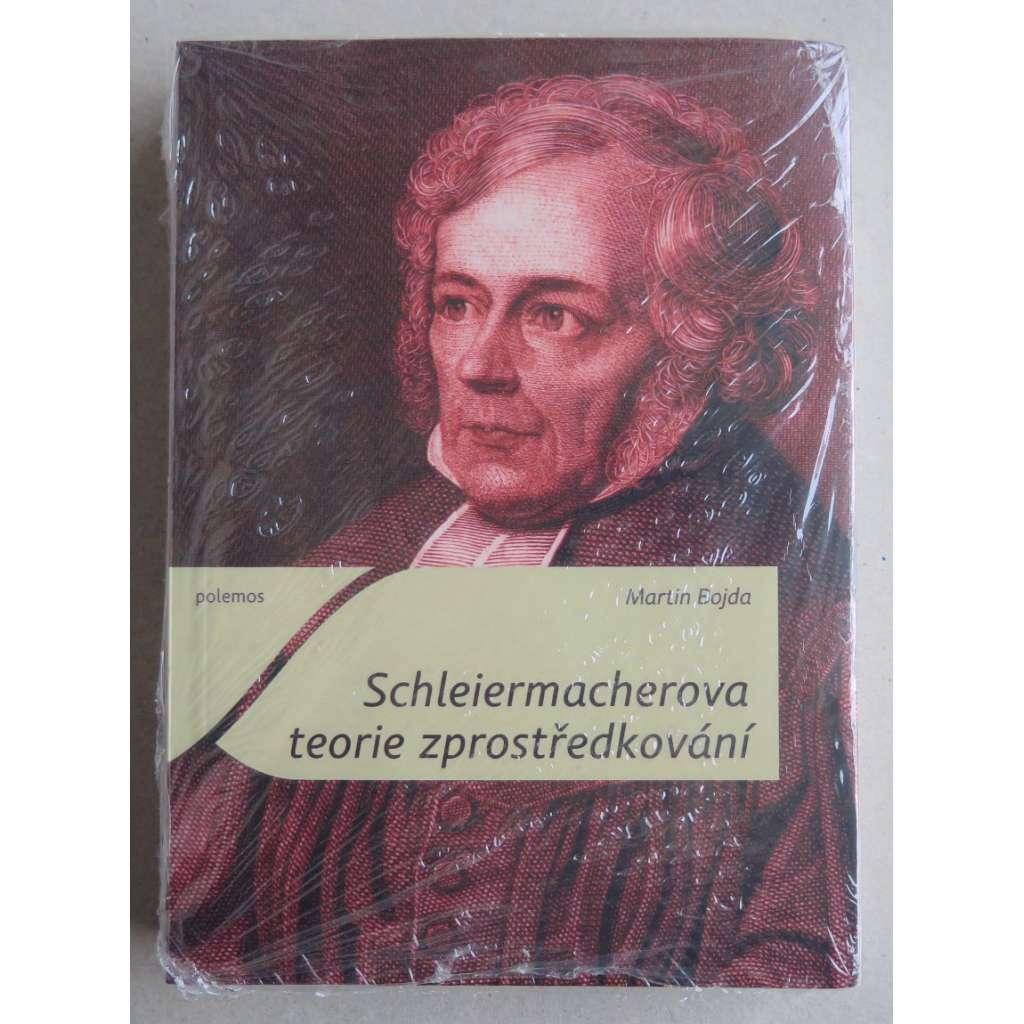 Schleiermacherova teorie zprostředkování