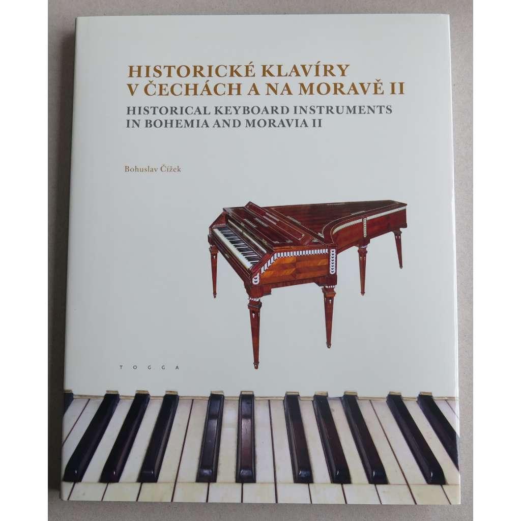 Historické klavíry v Čechách a na Moravě II = Historical Keyboard Instruments in Bohemia and Moravia II