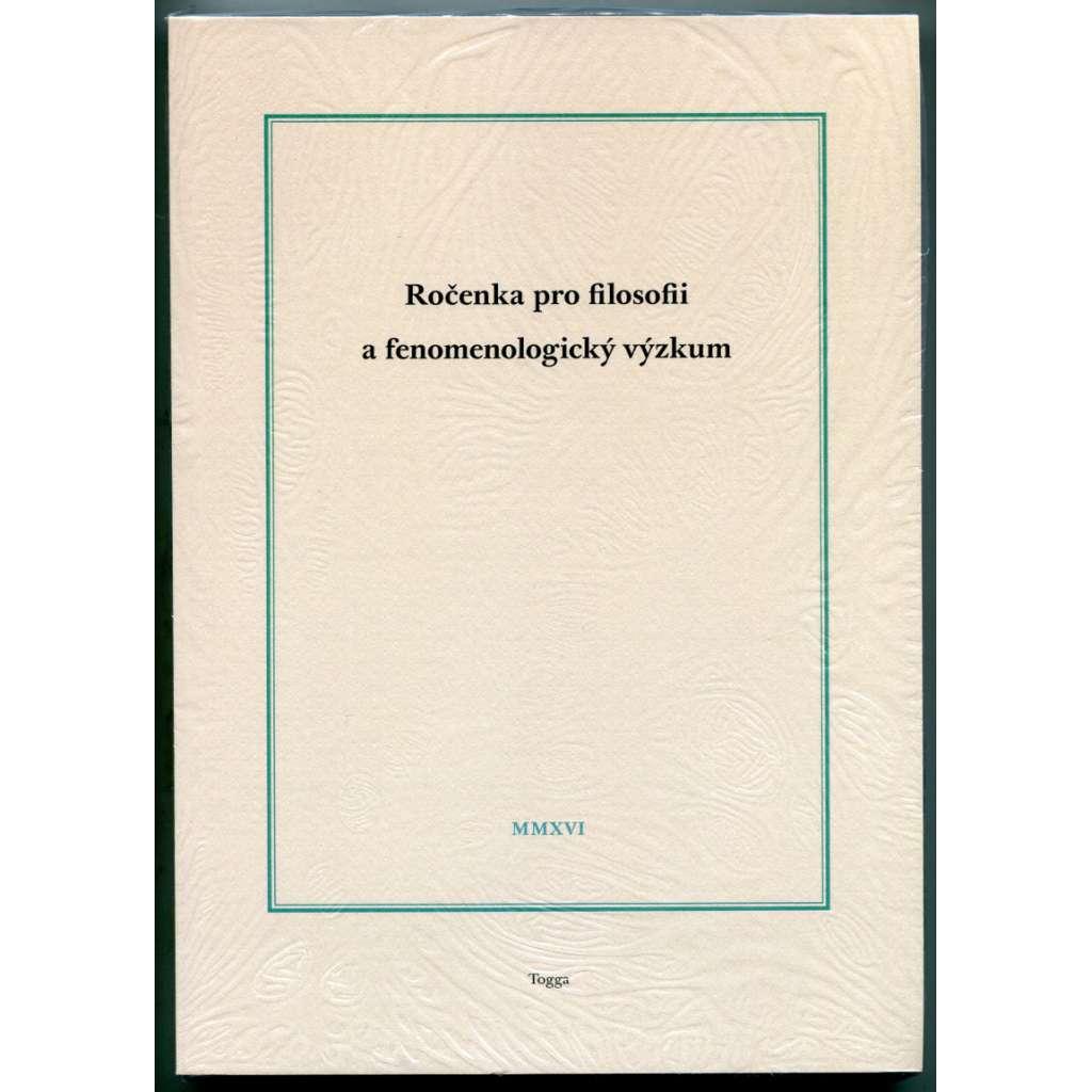 Ročenka pro filosofii a fenomenologický výzkum MMXVI (2016)