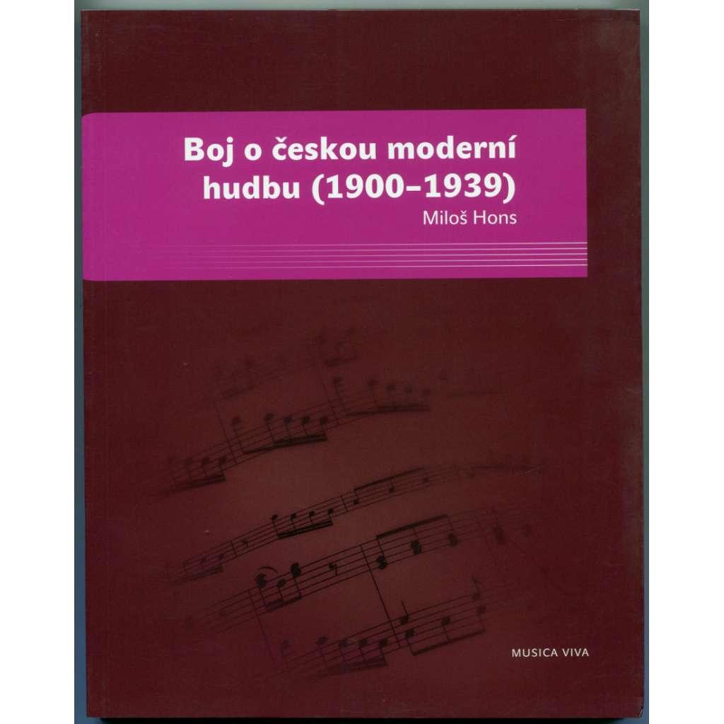 Boj o českou moderní hudbu (1900-1939)