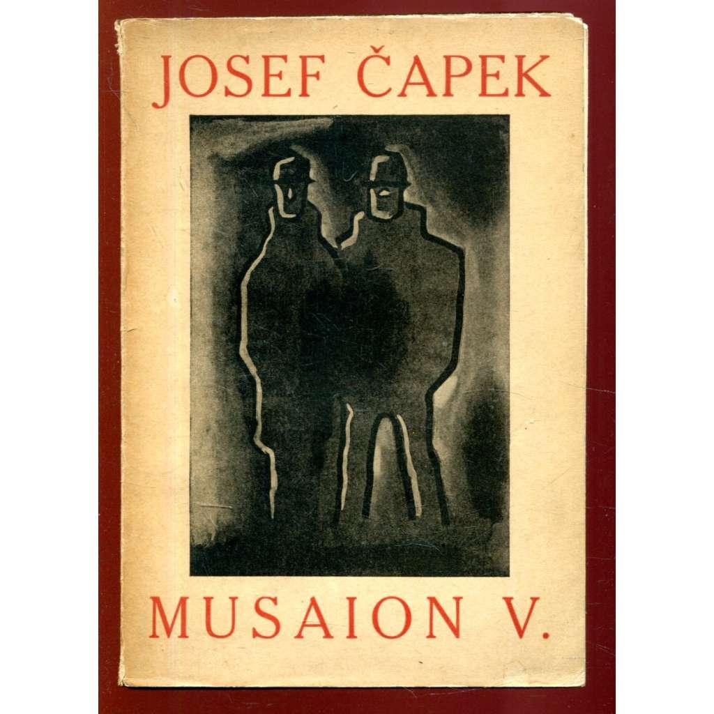 Musaion V. - Josef Čapek (monografie o Josefu Čapkovi, malíři a grafikovi)