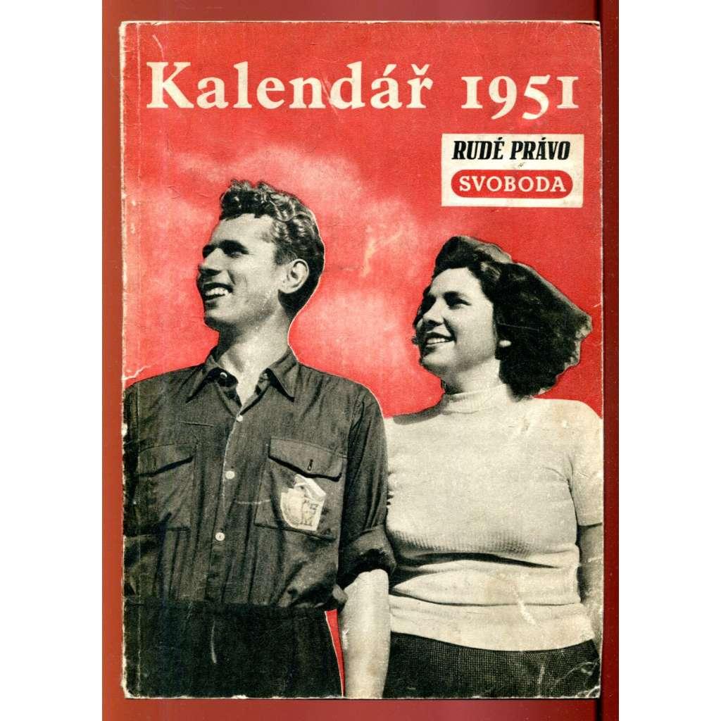 Kalendář Rudého práva a Svobody na rok 1951 (fotomontáž)