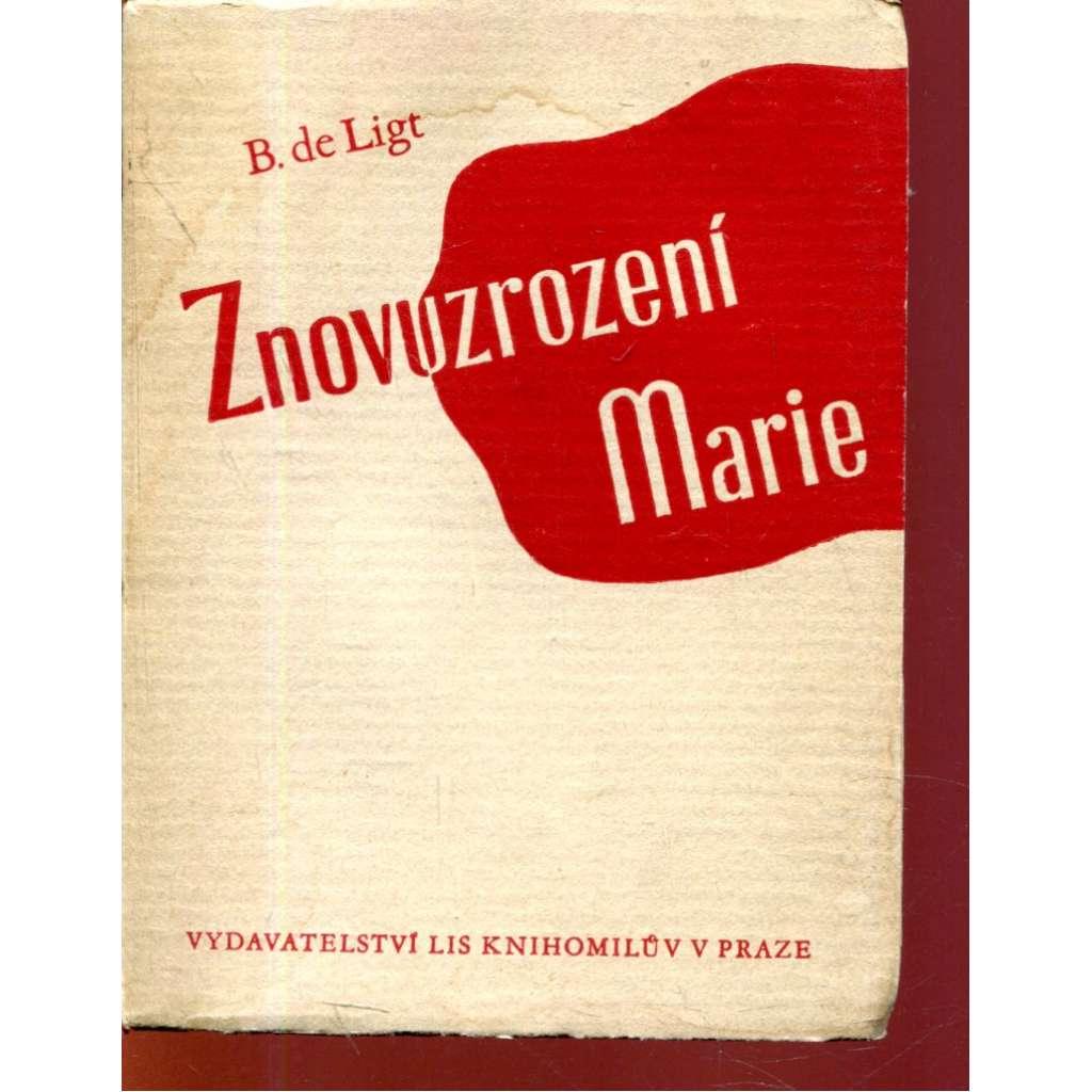 Znovuzrození Marie (dřevoryt v titulu Cyril Bouda)