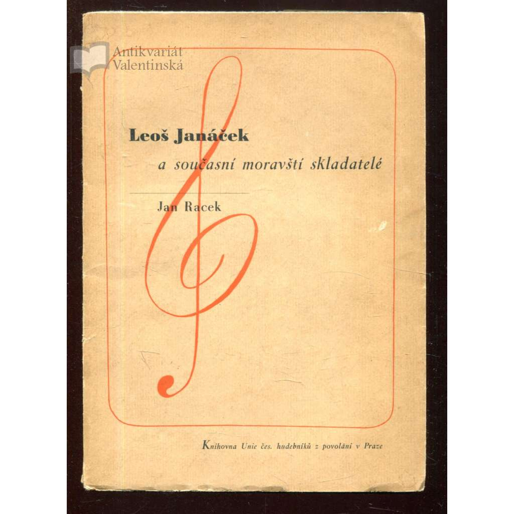 Leoš Janáček a současní moravští skladatelé (úprava Zdeněk Rossmann)