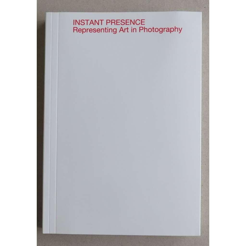 Instant Presence: Representing Art in Photography. In honor of Josef Sudek (1896-1976)