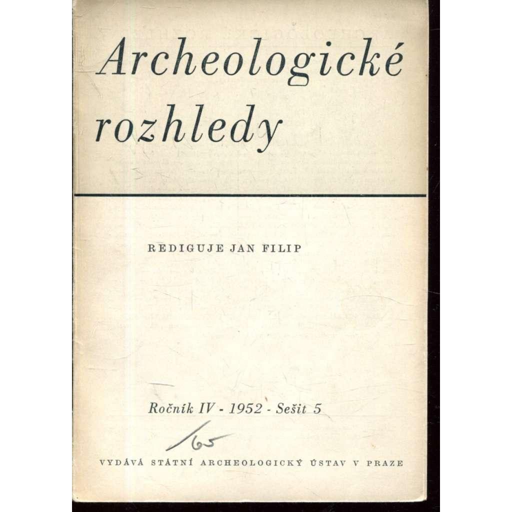 Archeologické rozhledy  IV - 1952, sešit 5