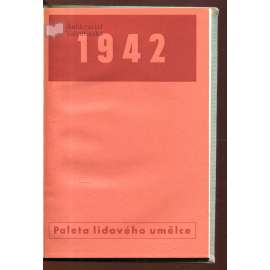 Paleta lidového umělce. Kalendář 1942 (Ladislav Sutnar)